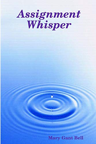 9780578007953: Assignment Whisper