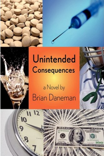 Unintended Consequences: Daneman, Brian
