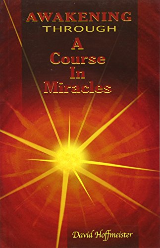 9780578008189: Awakening Through a Course in Miracles