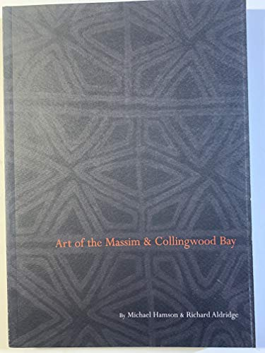 Art of the Massim & Collingwood Bay: Hamson, Micheal; Aldridge,