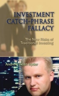 9780578008943: Investment Catch-Phrase Fallacy: The New Risks of Traditional Investing