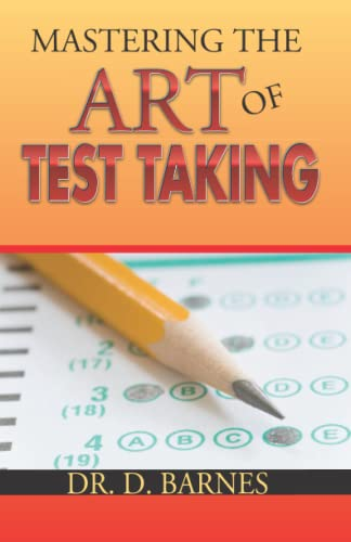 9780578009988: Mastering the Art of Test Taking