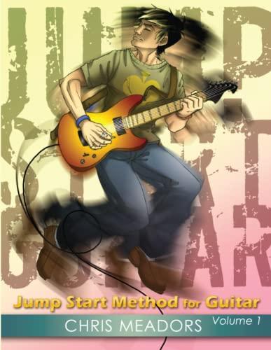 9780578010427: Jump Start Method for Guitar, Volume 1