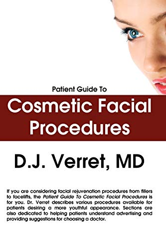 9780578011646: Patient Guide To Cosmetic Facial Procedures