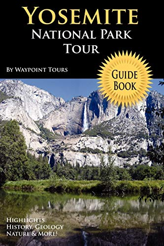 9780578013312: Yosemite National Park Tour Guide Book