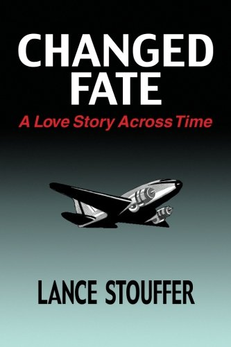 9780578013411: Changed Fate: A Love Story Across Time (Volume 2)
