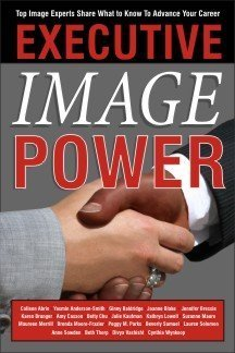 Executive Image Power: Top Image Experts Share: Anderson-Smith, Yasmin; Abrie,