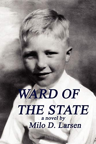 9780578016306: Ward of the State