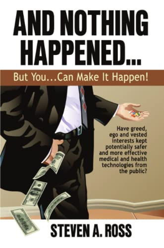 9780578016870: And Nothing Happened...But YOU Can Make It Happen!