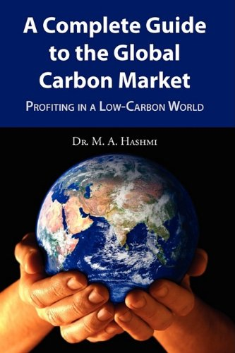 9780578017839: A Complete Guide to the Global Carbon Market