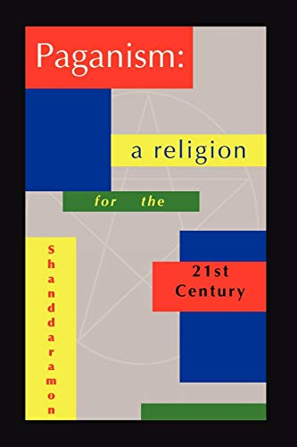 9780578017990: Paganism: A Religion For The 21st Century