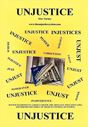 9780578018690: Unjustice