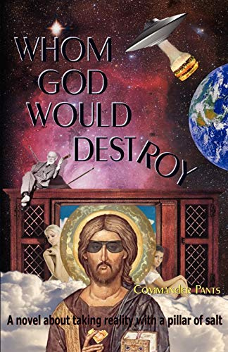 9780578018898: Whom God Would Destroy