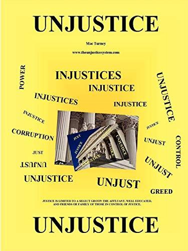 9780578019468: Unjustice Paperback