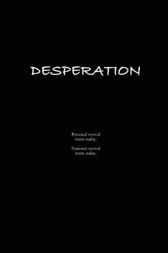 9780578019482: Desperation