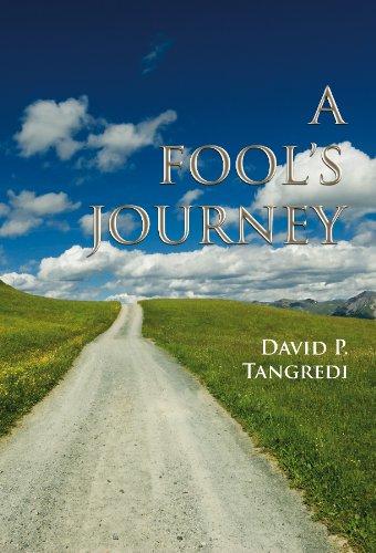 A Fool's Journey: David P. Tangredi