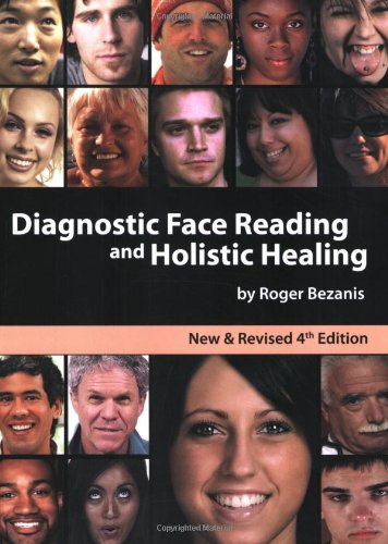9780578020235: Diagnostic Face Reading and Holistic Healing 4th Edition