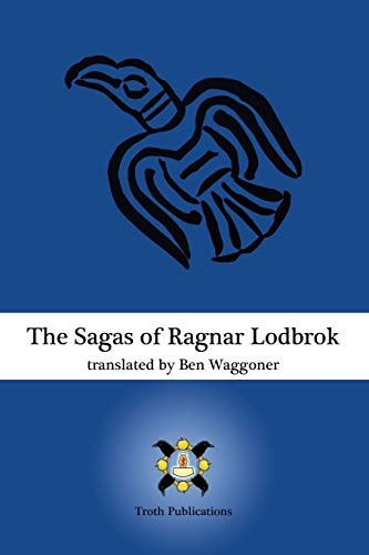 9780578021386: The Sagas of Ragnar Lodbrok