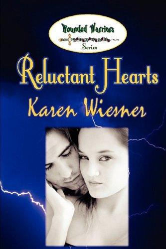9780578022857: Reluctant Hearts, Book 1 of the Wounded Warriors Series