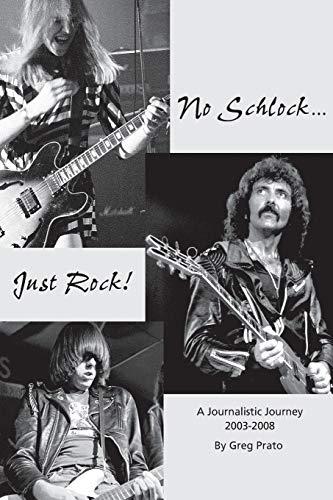 No Schlock.Just Rock!: Greg Prato