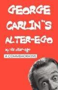 9780578023670: George Carlin's Alter-Ego