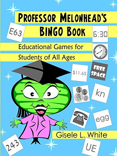 9780578024035: Professor Melonhead's Bingo Book: Educational Games for Students of All Ages