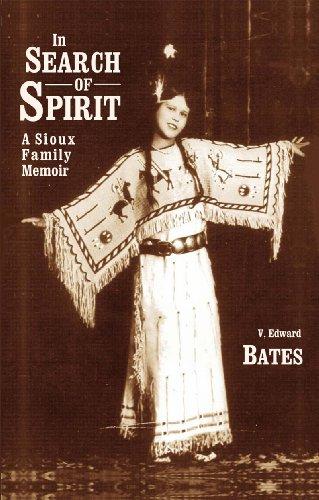 9780578025391: In Search of Spirit: A Sioux Family Memoir