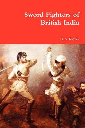 9780578026039: Sword Fighters of British India