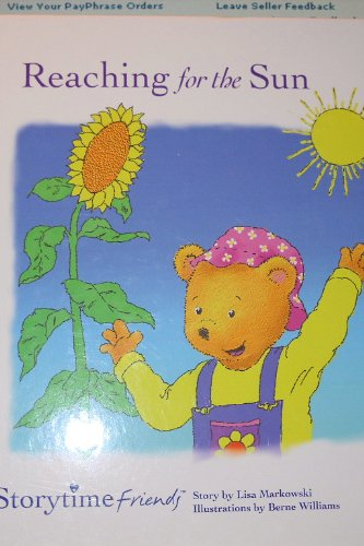 9780578026534: Reaching For The Sun; My Storytime Friends Book 2 (2)