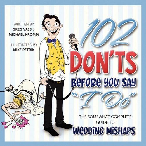 9780578026879: 102 Don'ts Before You Say 'I Do'
