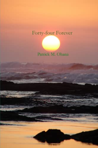 9780578027647: Forty-Four Forever
