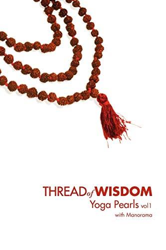 9780578027722: Thread Of Wisdom Yoga Pearls vol1