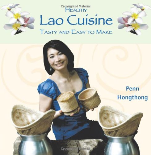 Healthy Lao Cuisine: Tasty and Easy to Make: Hongthong, Penn