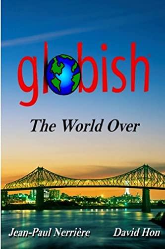 9780578028798: Globish The World Over: 1