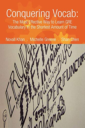 9780578028996: Conquering Vocab: The Most Effective Way to Learn GRE Vocabulary in the Shortest Amount of Time