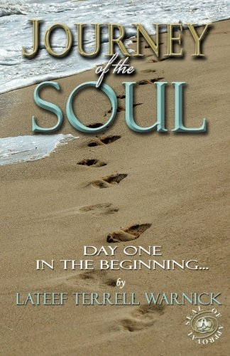 9780578030609: Journey of the Soul: Day One - In the Beginning...