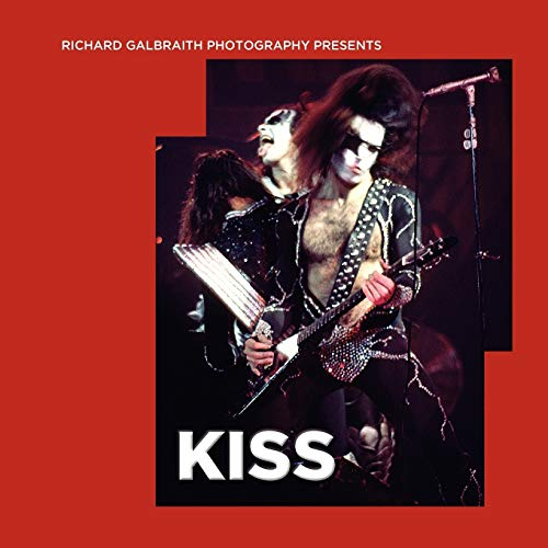 9780578030777: Richard Galbraith Photography Presents KISS