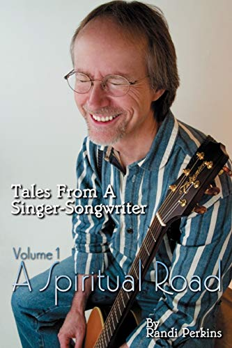 Tales from A Singer-Songwriter Volume 1: A: Randi Perkins