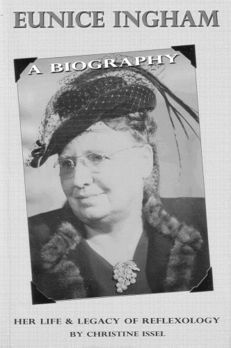 Eunice Ingham: A Biography: Christine Issel