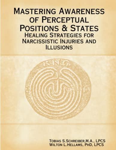 9780578031927: Mastering Awareness of Perceptual Positions & States