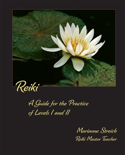 9780578032016: Reiki: A Guide for the Practice of Levels I and II