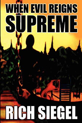 9780578032160: When Evil Reigns Supreme