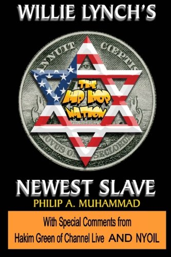9780578032245: The HipHop Nation: Willie Lynch's Newest Slave