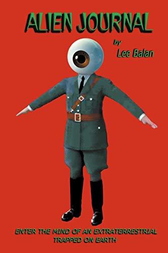 Alien Journal: Lee Balan