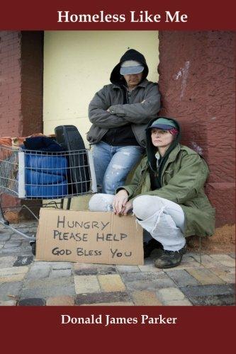 Homeless Like Me: Donald James Parker
