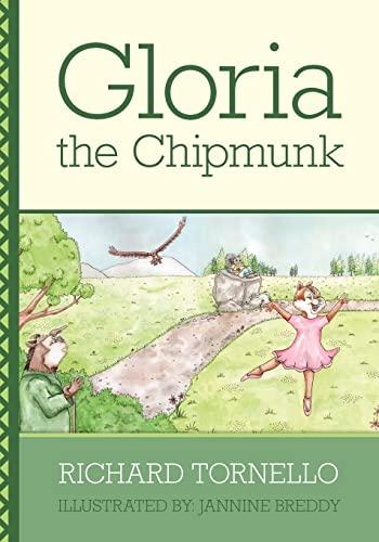 9780578033051: Gloria the Chipmunk