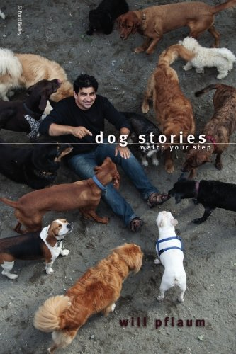9780578033181: Dog Stories: Watch Your Step
