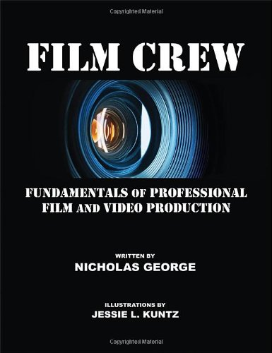 9780578033440: Film Crew: Fundamentals of Professional Film and Video Production