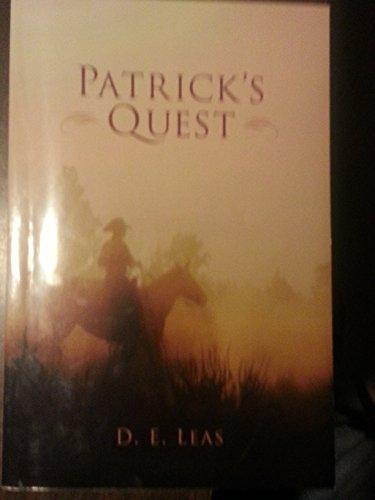 Patrick's Quest by D. E. Leas (2009, Paperback): D. E. Leas
