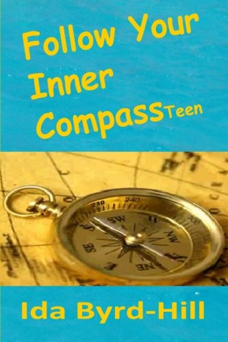 Follow Your Inner Compass Teen: Ida Byrd-Hill